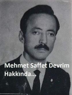 MEHMET SAFFET DEVRİM