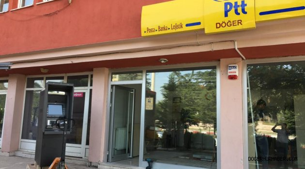 Döğer PTT ye ATM ye Kavuşuyor