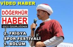 2. Frigya Spor Festivali-1. bölüm- VİDEO