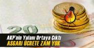 AKP'nin Yalanı Ortaya Çıktı: Asgari Ücrete Zam Yok